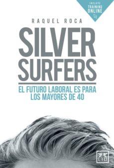 contratar Raquel Roca libro Silvers Surfers